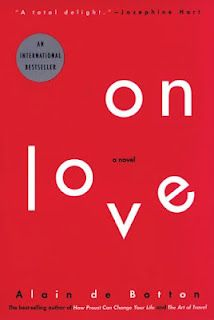 On Love By Alain De Botton And Thi Book Novel To Read Before You Die Essay In