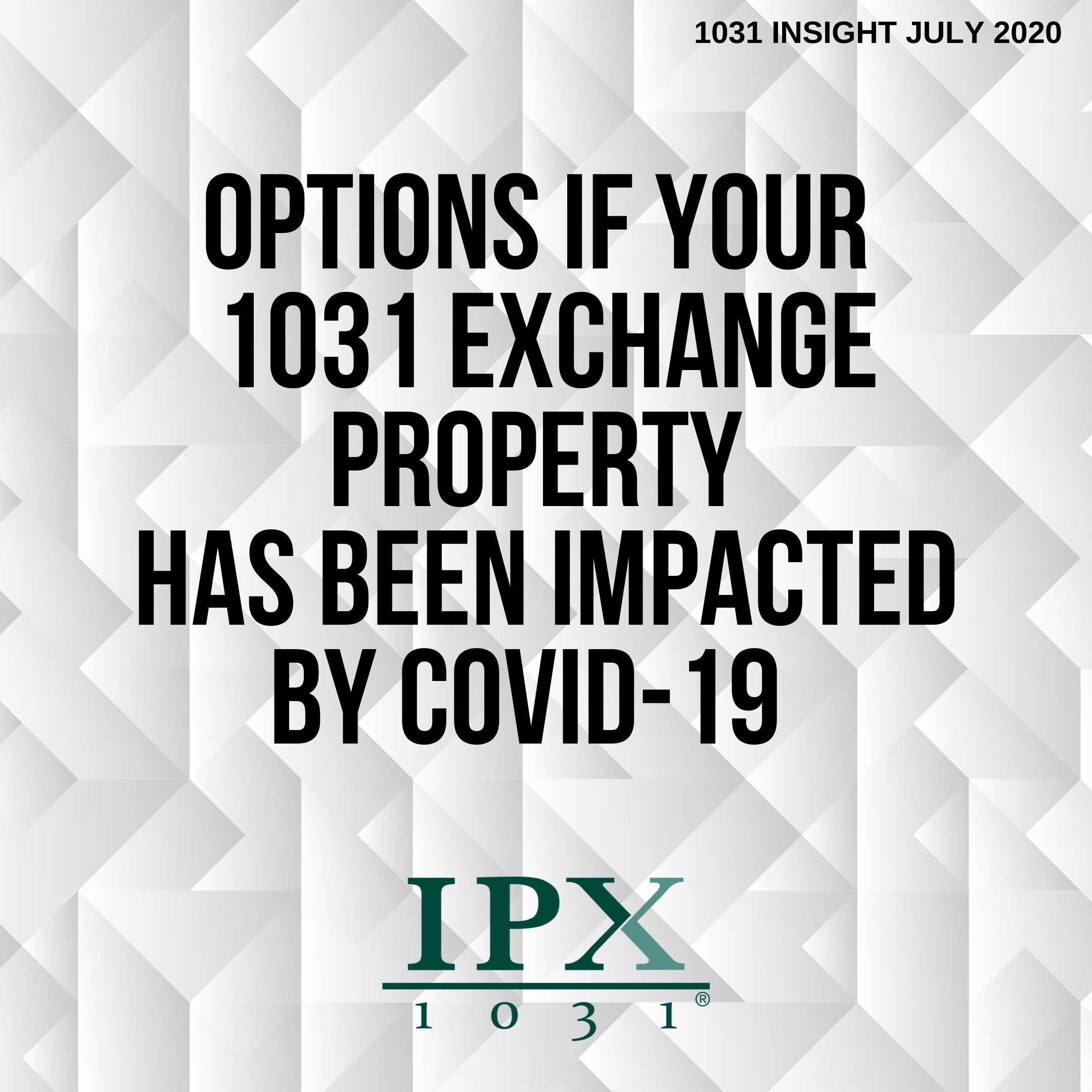 1031 Exchange investment property purchased prior to the start of the pandemic may have dropped in revenue and/or property value. If this affects you or your clients, there are options.  #IPX1031 #1031exchange #1031coronavirus