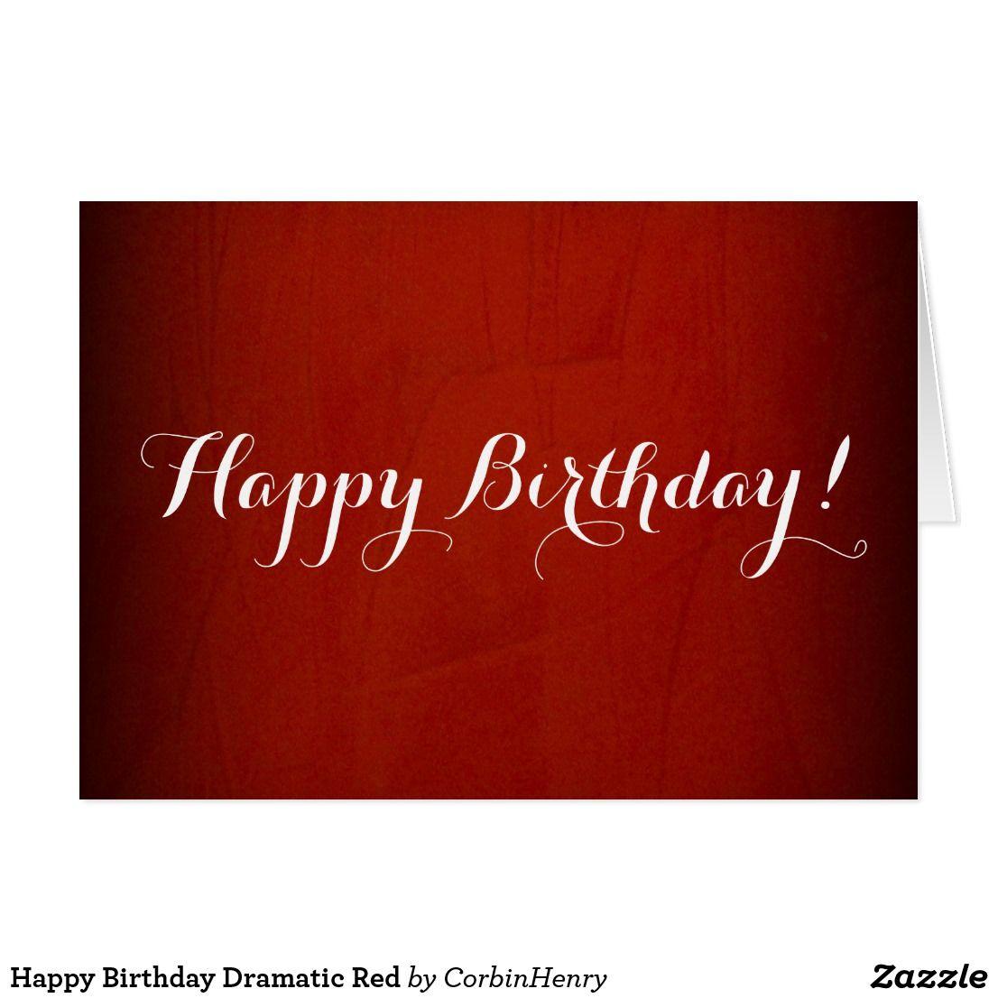 Happy Birthday Dramatic Red Card  Zazzle.com in 5  Happy