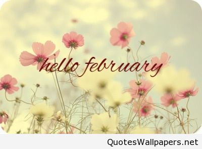 Great Cute Nice Hello February 2016 2017 Quote
