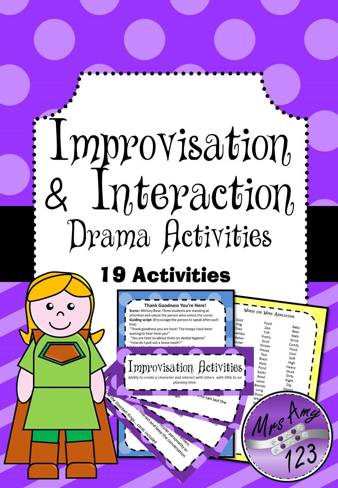 Improvisation And Interaction Drama Activities