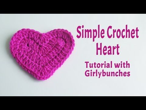 1) Simple Crochet Heart Tutorial | Girlybunches - YouTube | Crochet ...