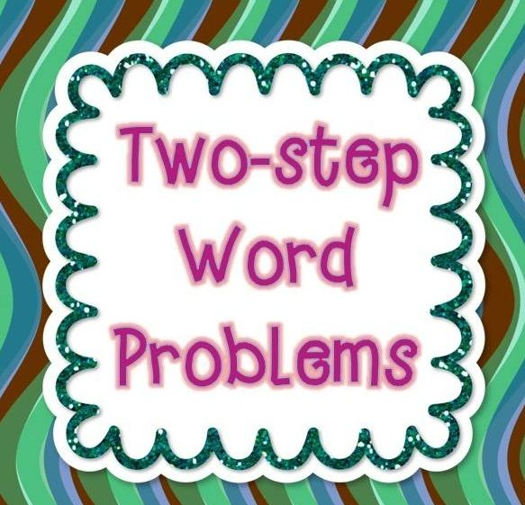 Two Step Word Problems Tpt Math Lessons Word Problems