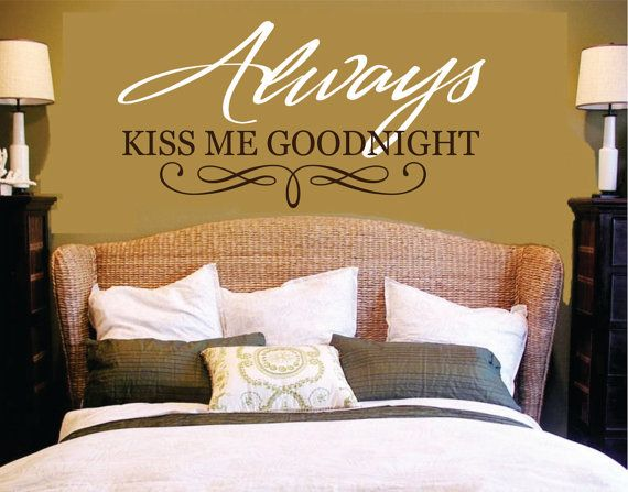 Always Kiss Me Goodnight Wall Decal Master Bedroom Wall Decor Vinyl ...
