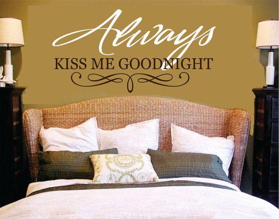 Always Kiss Me Goodnight Wall Decal Master Bedroom Wall Decor Vinyl ...
