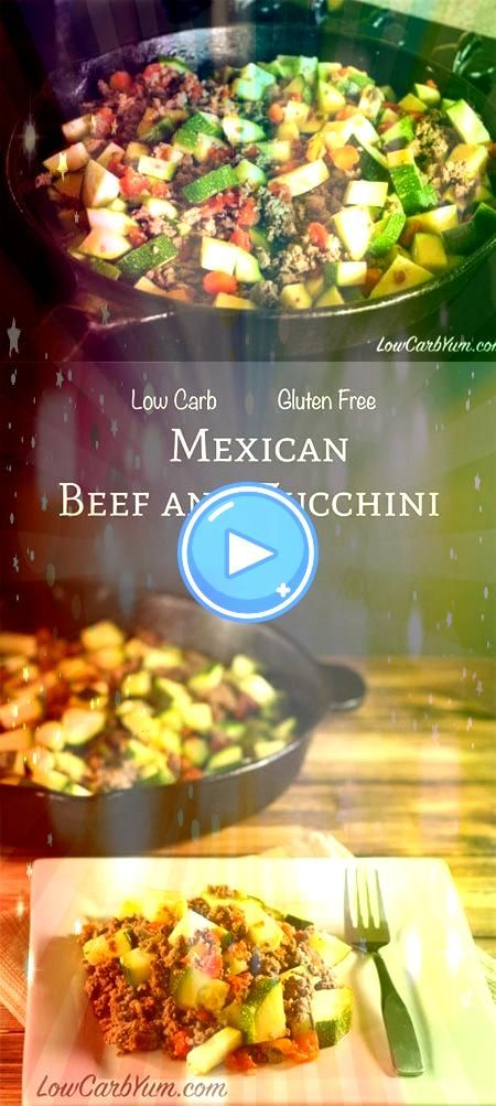 Carb Mexican Zucchini And Ground Beef Recipe  Recepies Low Carb Mexican Zucchini And Ground Beef Recipe  Recepies  This Ground Beef Zucchini Sweet Potato Skillet is a glu...