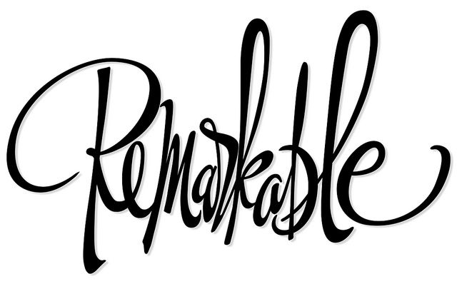 Typography :: Remarkable by Stephen Rapp, via Flickr