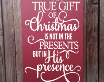 & Sign Decor Meaning True Gift Of Christmas Decor Sign Christian Christmas Decor Wood