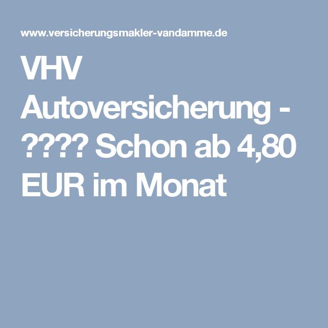 Vhv Autoversicherung ᐅᐅ Schon Ab 4 80 Eur Im Monat
