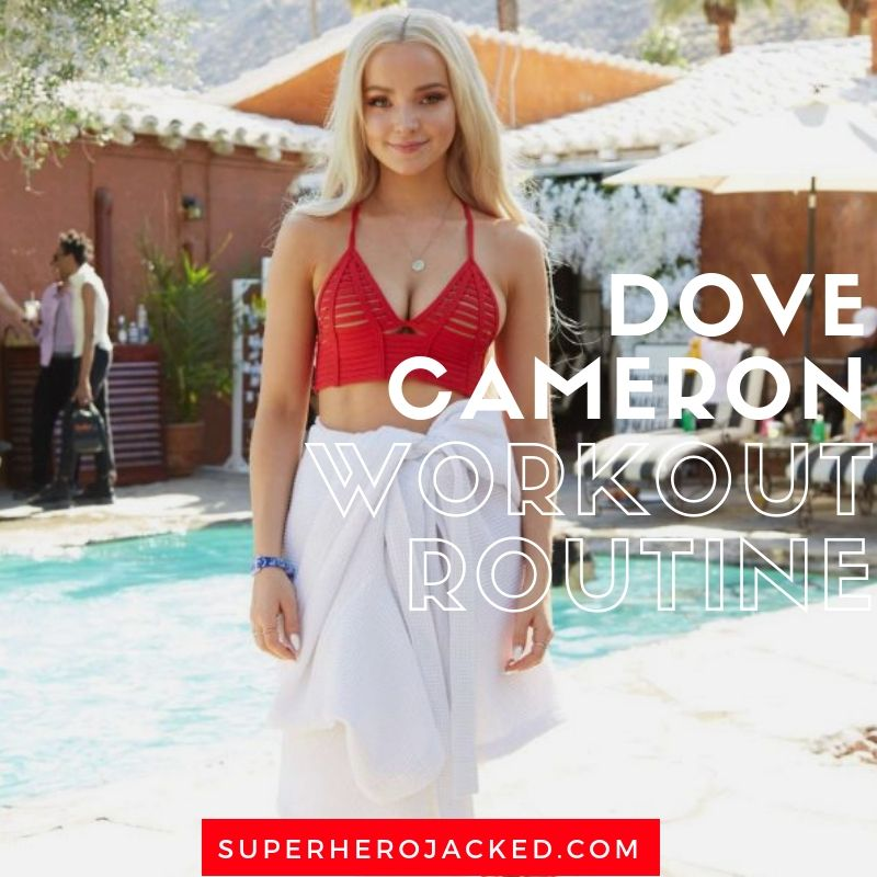 Dove Cameron Workout Routine Celebrity Workout Celebrity Workout Routine Dove Cameron