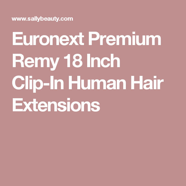 Euronext Premium Remy 18 Inch Clip In Human Hair Extensions Clip