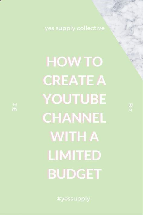 Find Out How You Can Start A Youtube Channel With A Limited Budget