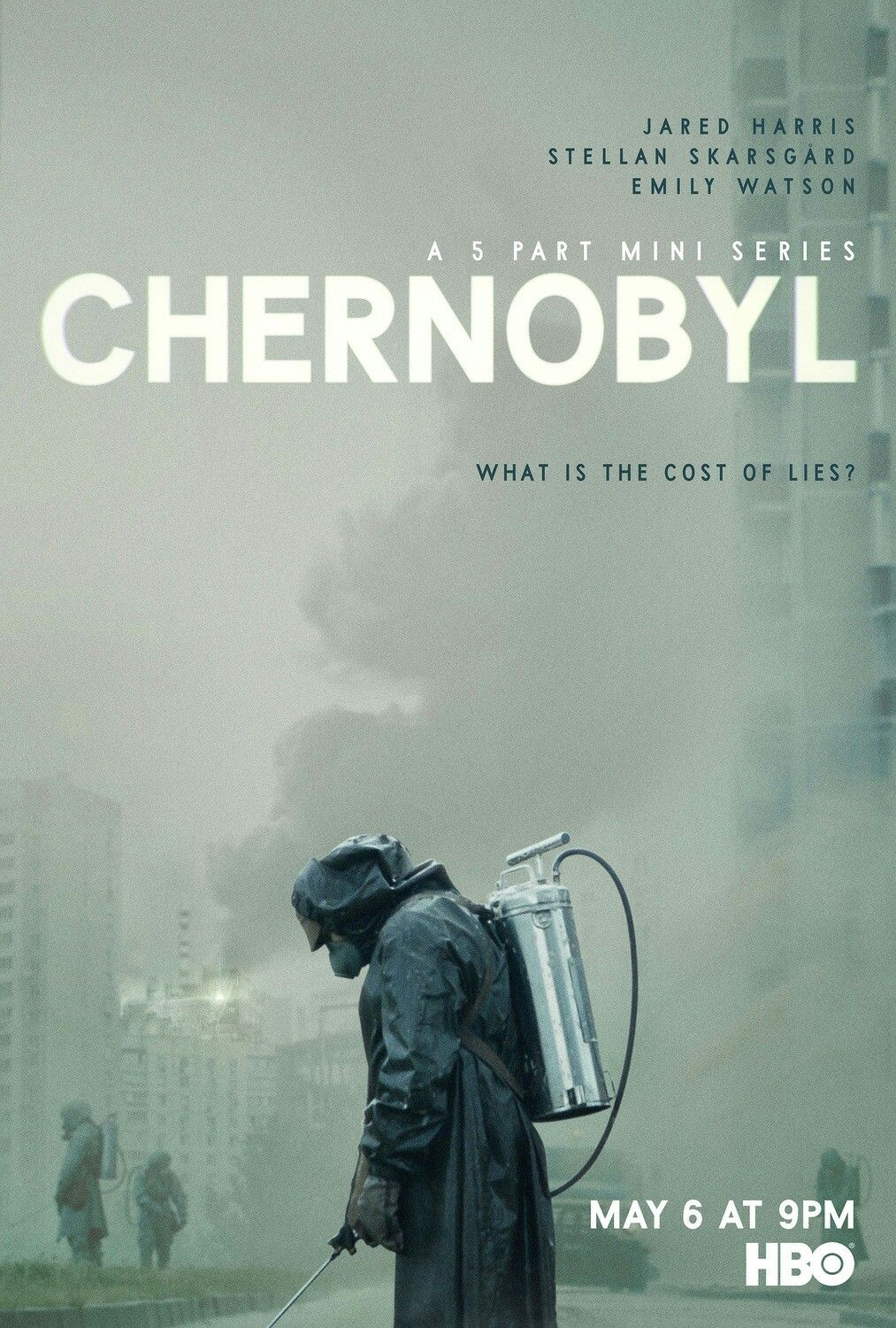 The Poster For The New Hbo Series Chernobyl Chernobyl Poster