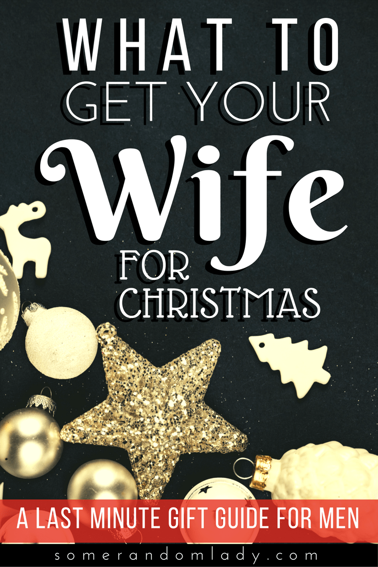 A Gift For Your Wife Or Girlfriend In Three Easy Steps A Few Suggestions And A List Of W Christmas Gift For My Wife Christmas Gifts For Wife Girlfriend Gifts