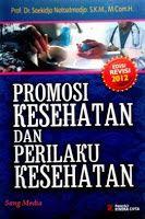 Promosi Kesehatan Dan Perilaku Kesehatan Edisi Revisi 2012 Promosi Kesehatan Kesehatan Toko Buku