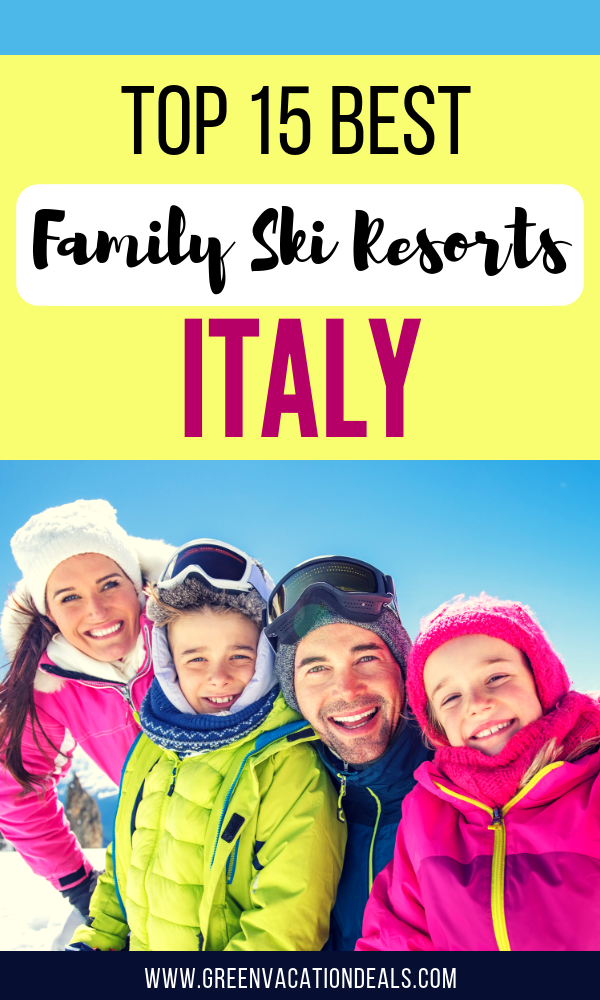 Top 15 Best Family Ski Resorts Italy
