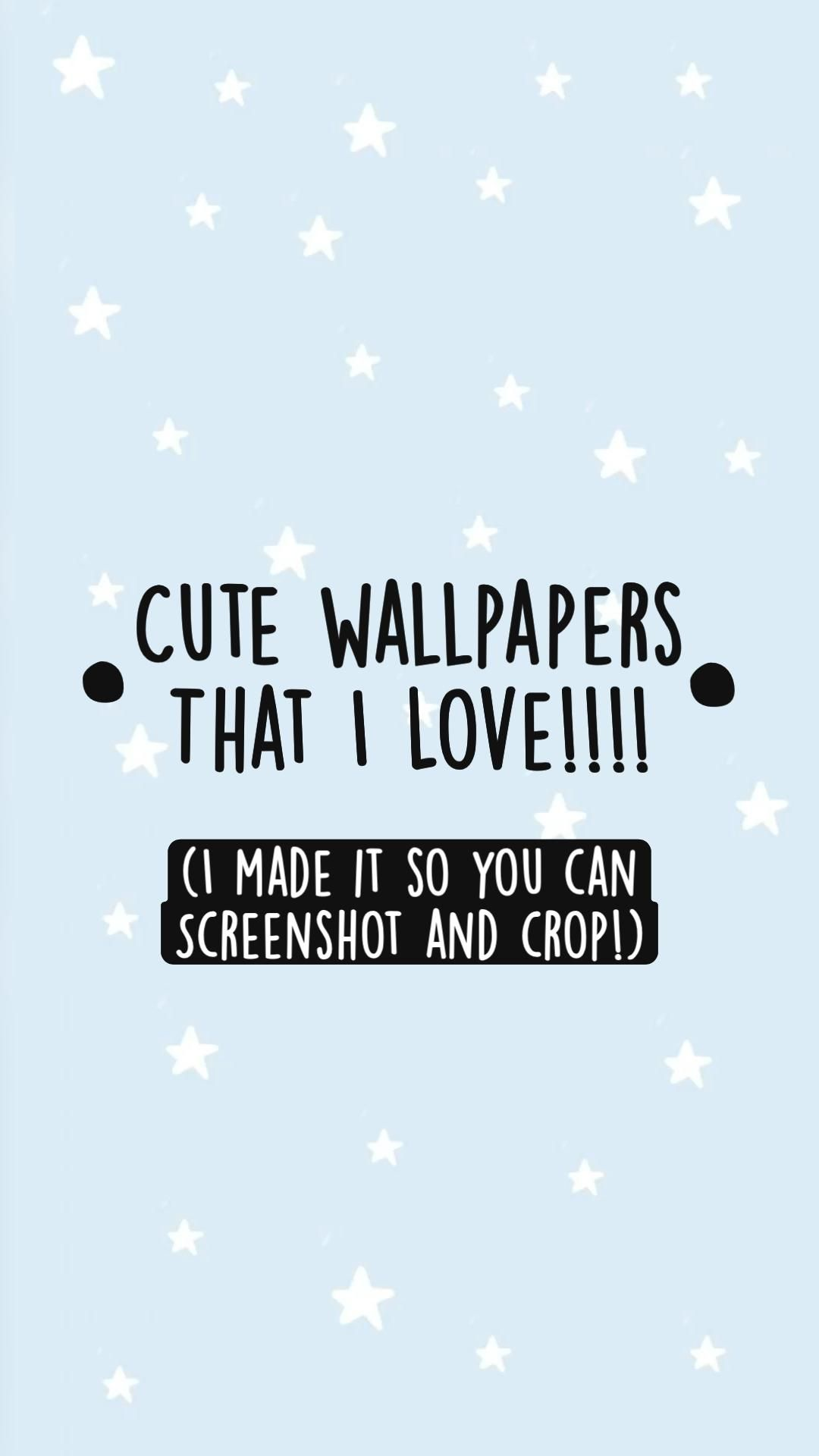 •cute wallpapers that I love!•