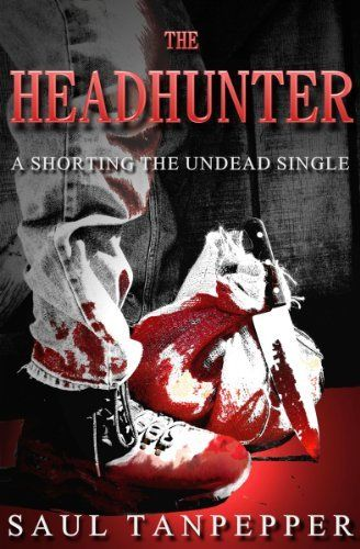 The Headhunter by Saul Tanpepper. $1.55. Author: Saul Tanpepper. 38 pages. Publisher: Brinestone Press (August 31, 2011)