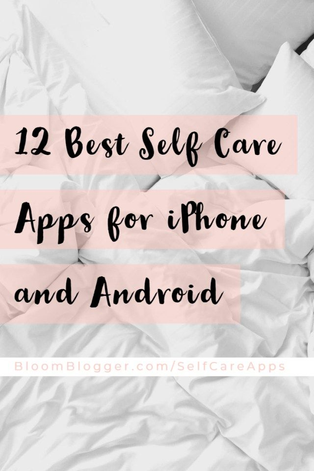 12 Best Self Care Apps for iPhone and Android Best self