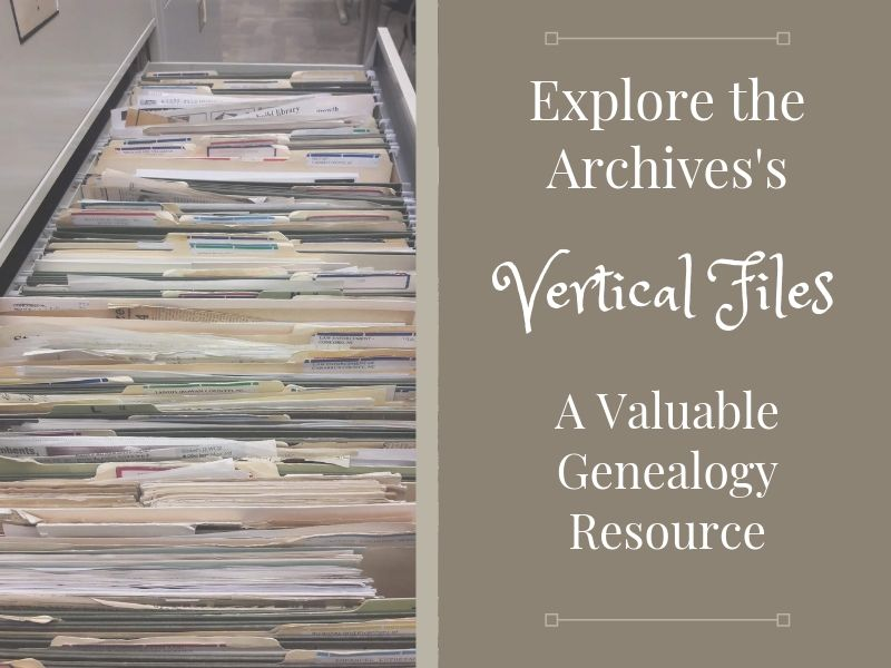 Search Vertical Files in the Archives #genealogy