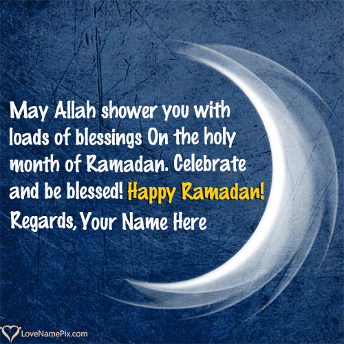 Ramadan Greetings In English With Name Best Name Generator Ramadan Greetings Ramadan Greetings In English Independence Day Wishes Images