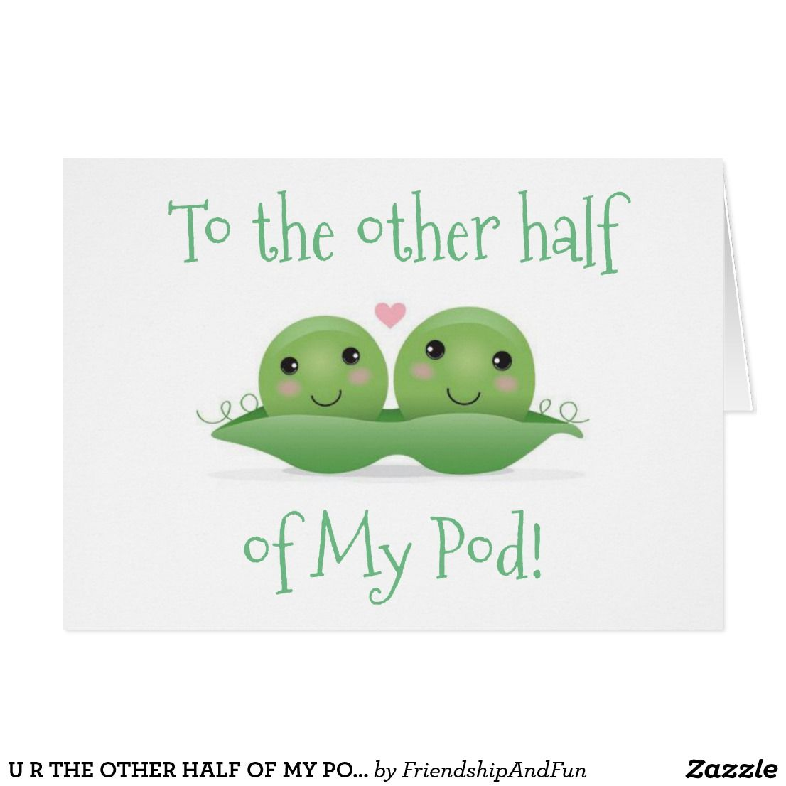 U R The Other Half Of My Podtwinbirthday Wishes Greeting Cards