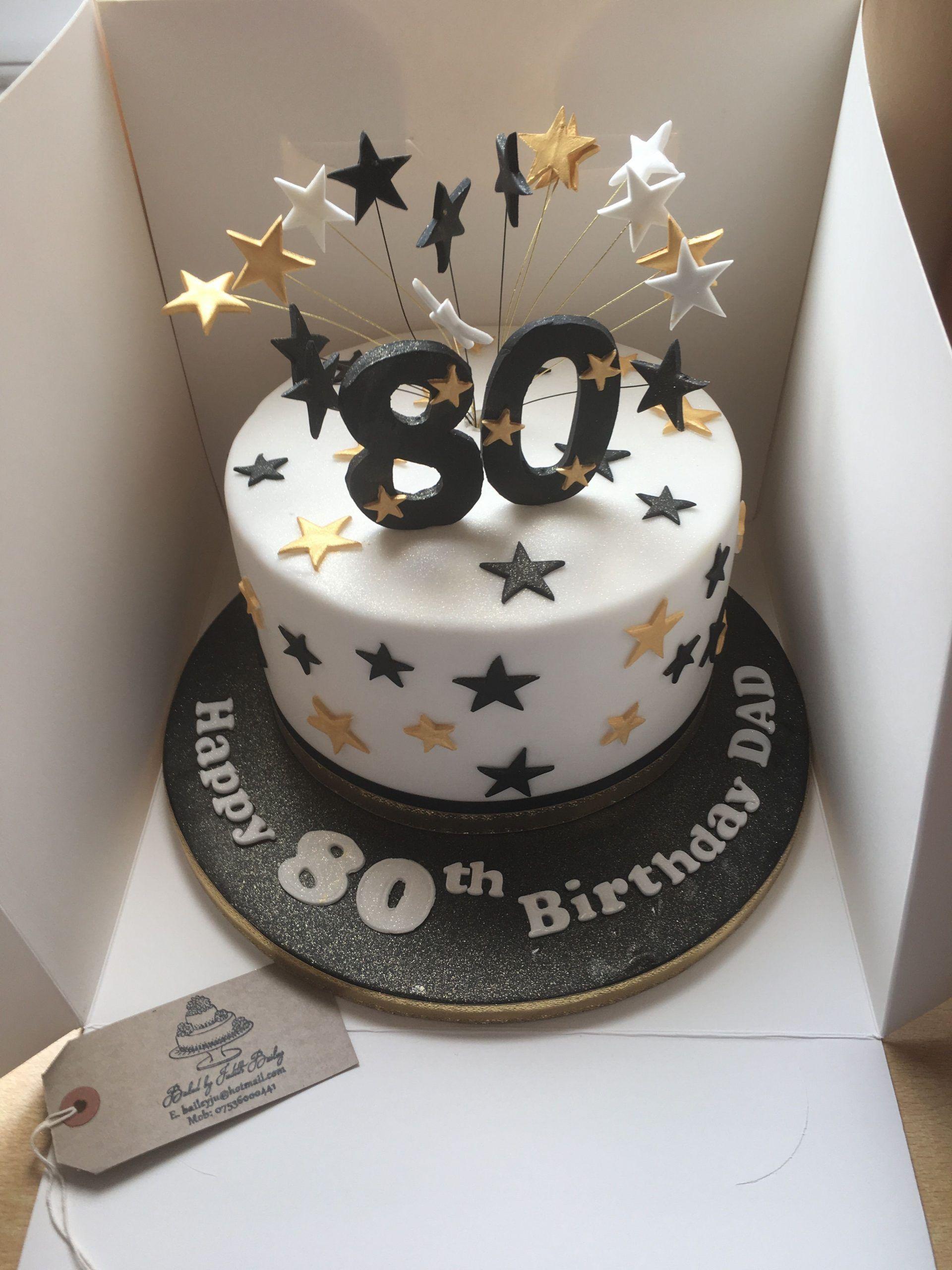 80th birthday cake ideas for dad in 2020 80 birthday