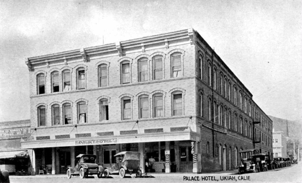California History Mendocino County Ukiah Palace Hotel