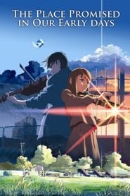 Download Anime The Place Promised In Our Early Days Sub Indo Cinema 21 Streaming