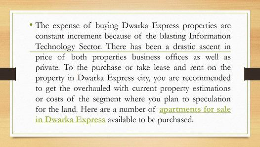 The expense of buying Dwarka Express properties are constant increment because of the blasting Information Technology Sector. There has been a drastic ascent in price of both properties business offices as well as private. To the purchase or take lease and rent on the property in Dwarka Express city, you are recommended to get the overhauled with current property estimations or costs of the segment where you plan to speculation for the land. Here are a number of apartments for sale in…