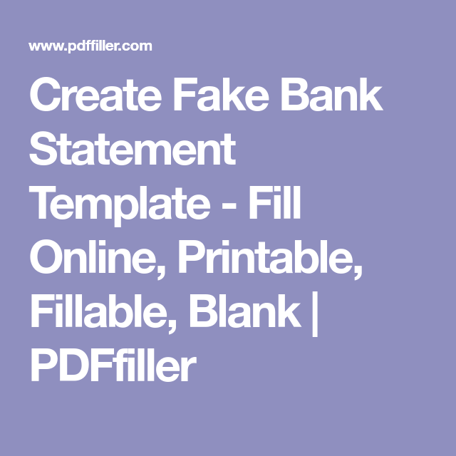 Create Fake Bank Statement Template Fill Online Printable