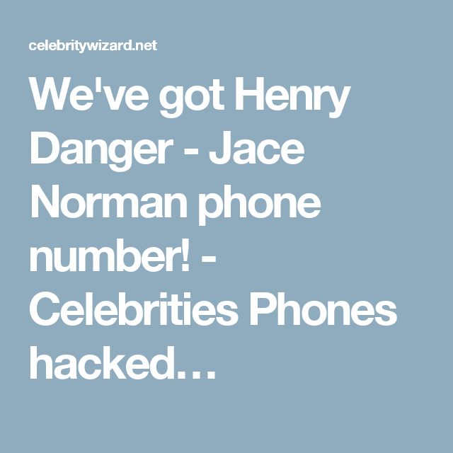 Number Real Jace Norman Phone 2020
