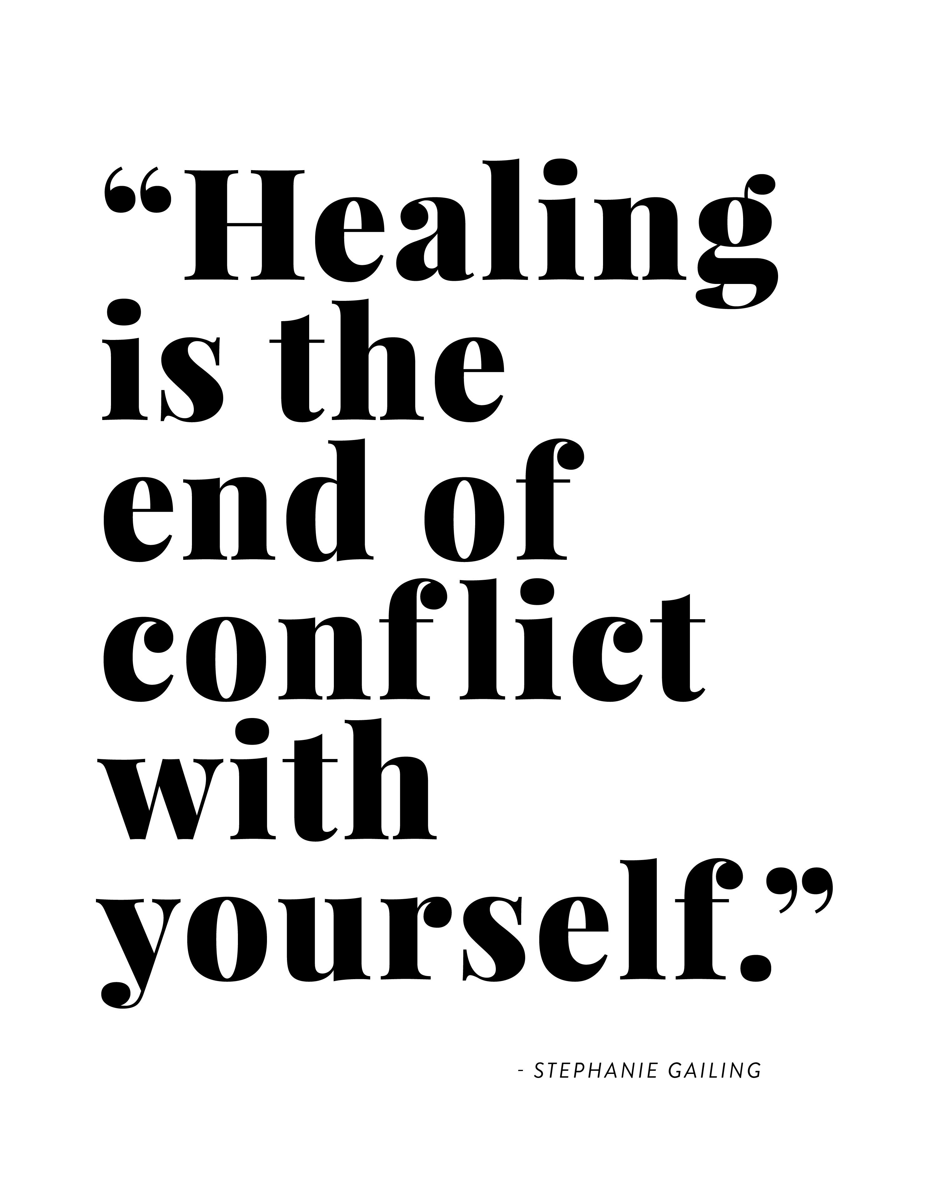 Healing Is The End Of Conflict With Yourself
