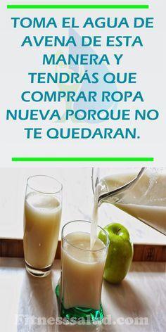 Toma El Agua De Avena De Esta Manera Y Tendrás Que Comprar Ropa Nueva Porque No Te Quedaran Adelgazar Pe Health Drink Healthy Drinks Keto Diet For Beginners