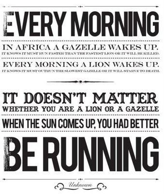 Quotes On The Horizon Every Morning In Africa A Gazelle Wakes Up