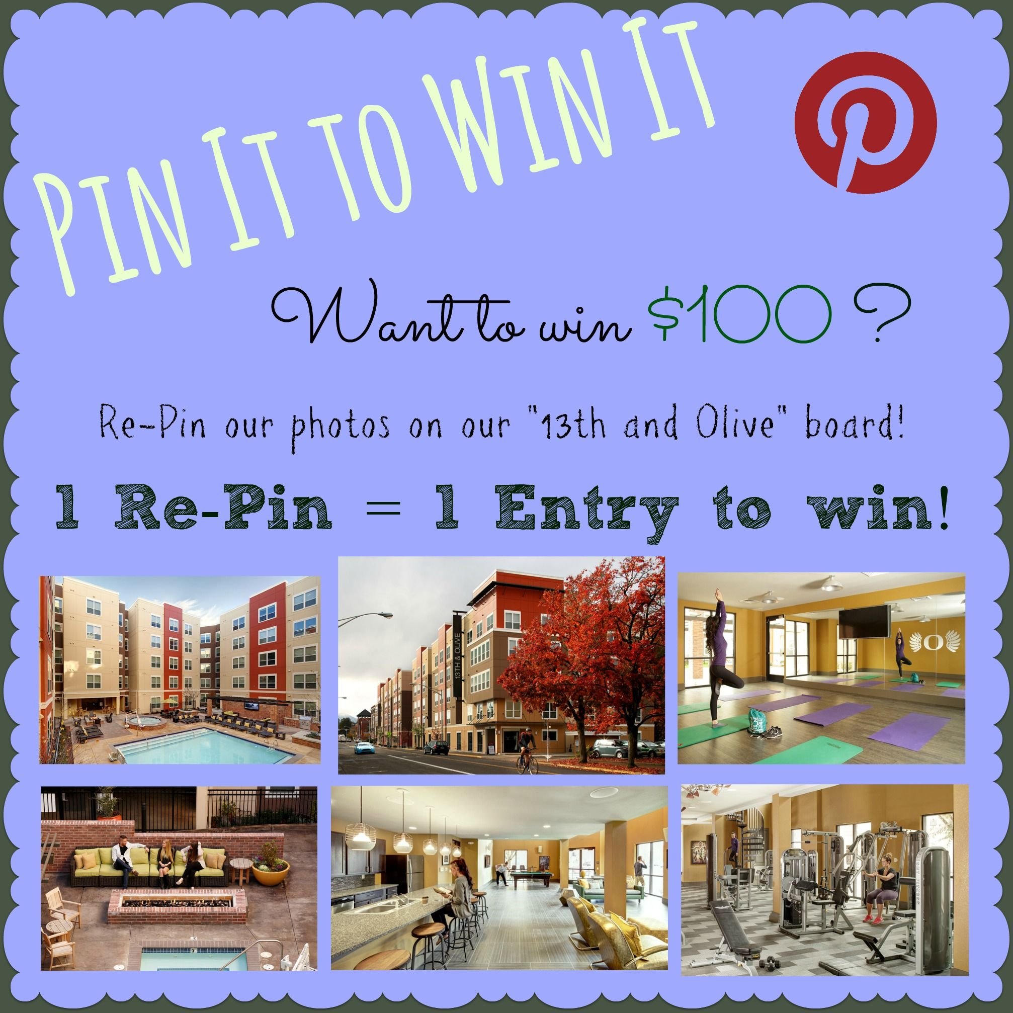 """Want to win $100? Simply Re-Pin photos from our """"13th & Olive"""" Pin Board as many times as you like... keep in mind that 1 Re-Pin = 1 entry to the contest!  Give us a call if you have any questions at 541.685.1300"""