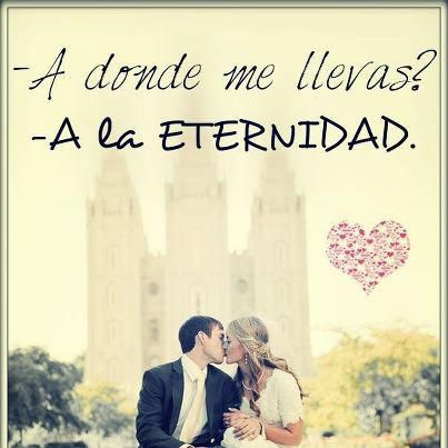 Sud Amor Eterno 3 Con Imagenes La Iglesia De Jesucristo