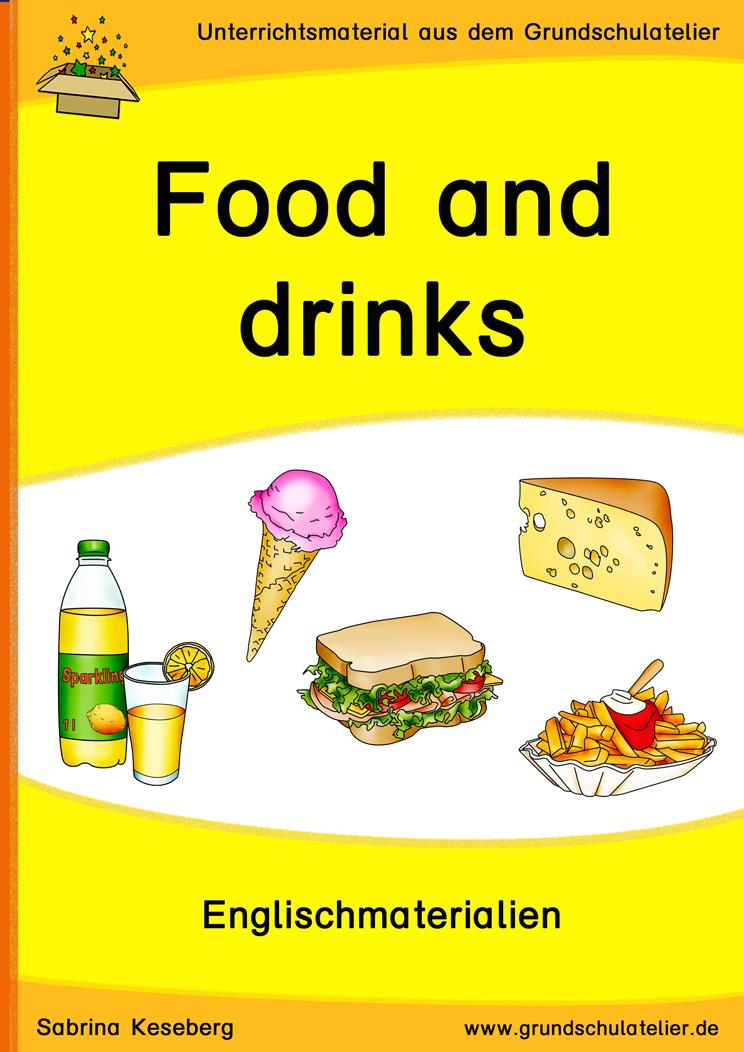 englischmaterialien f r die grundschule zum thema food and drinks essen getr nke bildkarten. Black Bedroom Furniture Sets. Home Design Ideas