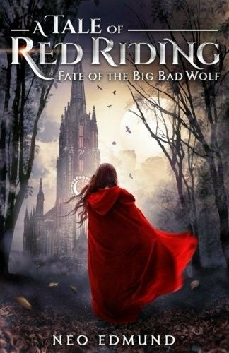 """A Tale Of Red Riding: Fate Of The Big Bad Wolf""  ***  Neo Edmund  (2017)"