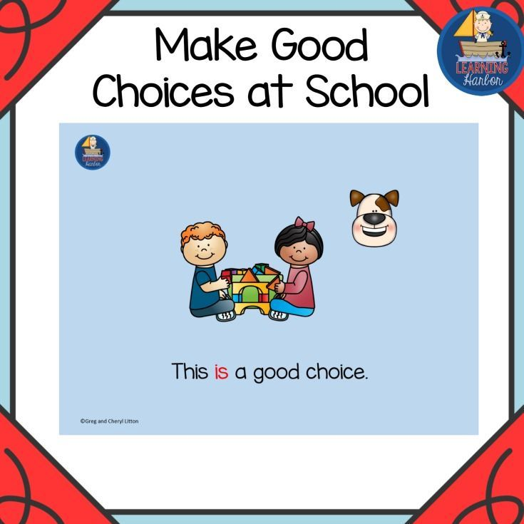Set Positive Behavior Expections  Making Good Choices At School