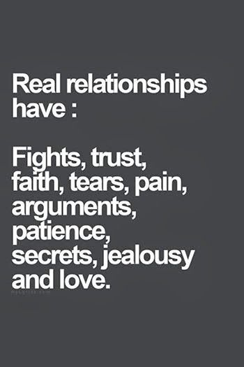 Real Relationships Have Fights Trust Faith Tears Pain