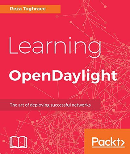 Learning OpenDaylight Pdf Download programming Pinterest Pdf