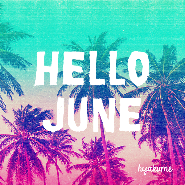 #hellojune #summer summer I palm trees I sunset I colors I inspiration I quote I fun I sun I surf I swim I aloha I beach I tan I good vibes I chill I lazy I dreaming I love