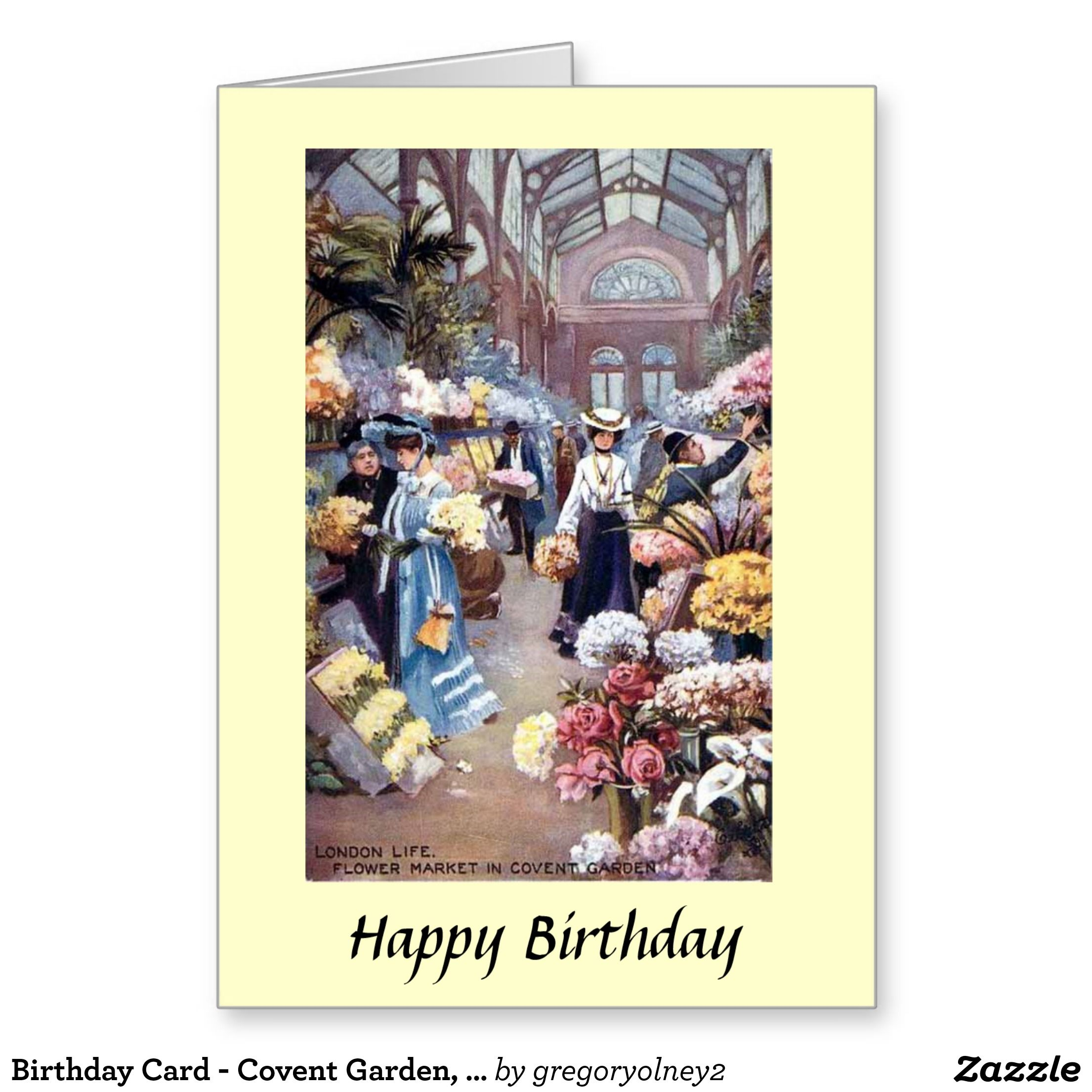 Birthday Card Covent Garden London Zazzle Co Uk Birthday Cards Cards Birthday