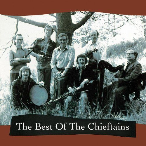 """Chieftans, """"Best of"""""""