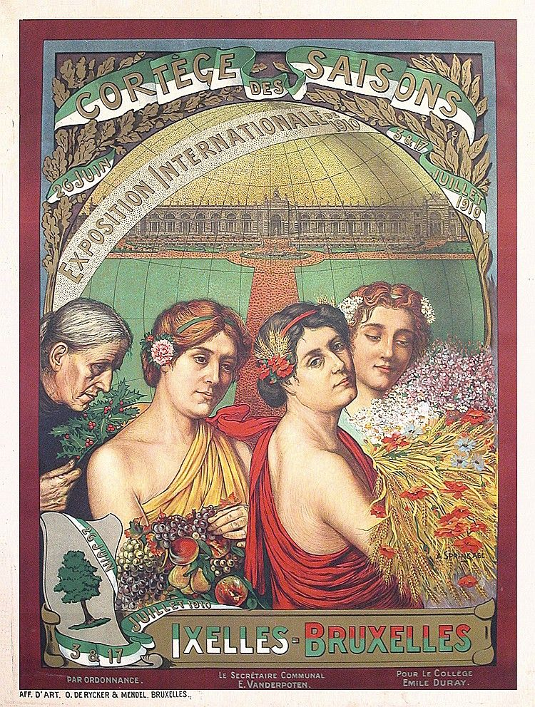 Original Art Nouveau World´s Fair Poster Brussels 1910  Estimated Price: $460 - $800  Description: Springael, A. Exposition Internationale - Cortege des Saisons. Lithograph 1910 . Size: 49.6 x 37.4 in. (126 x 95 cm) . Printer: O. de. Rycker & Mendel, Bruxelles .