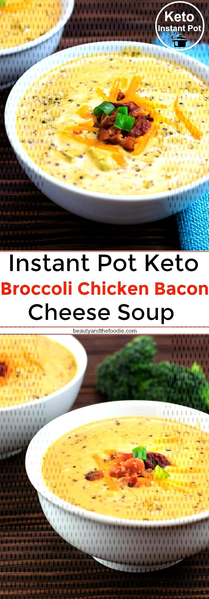 Instant Pot Keto Broccoli Chicken Bacon Cheese Soup | Beauty and the FoodieYou can find Keto instan