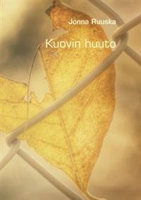 Nimeke: Kuovin huuto - Tekijä: Jonna Ruuska - ISBN: 952286806X - BoD