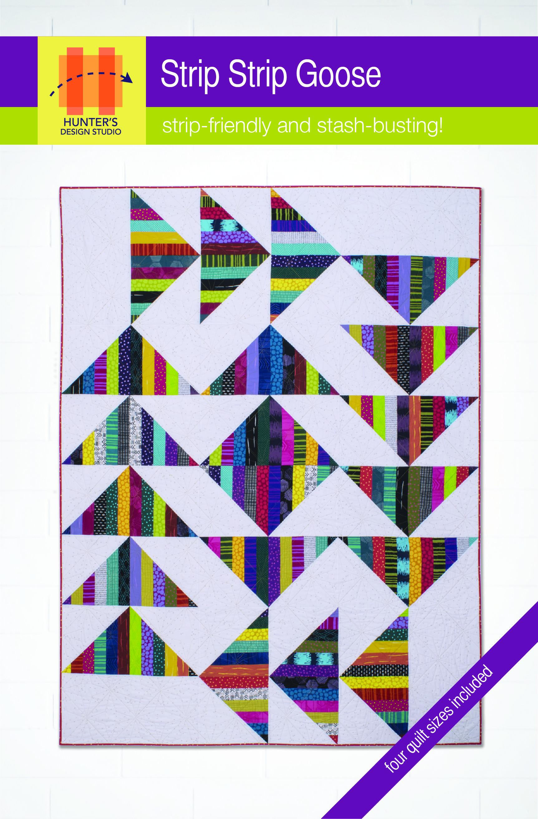 Strip Strip Goose Hunter S Design Studio In 2020 Quilt Patterns Quilts Charm Pack Quilt Patterns