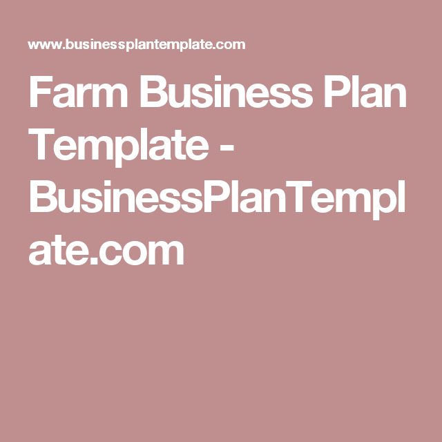 Farm Business Plan Template Businessplantemplate Farm Grants